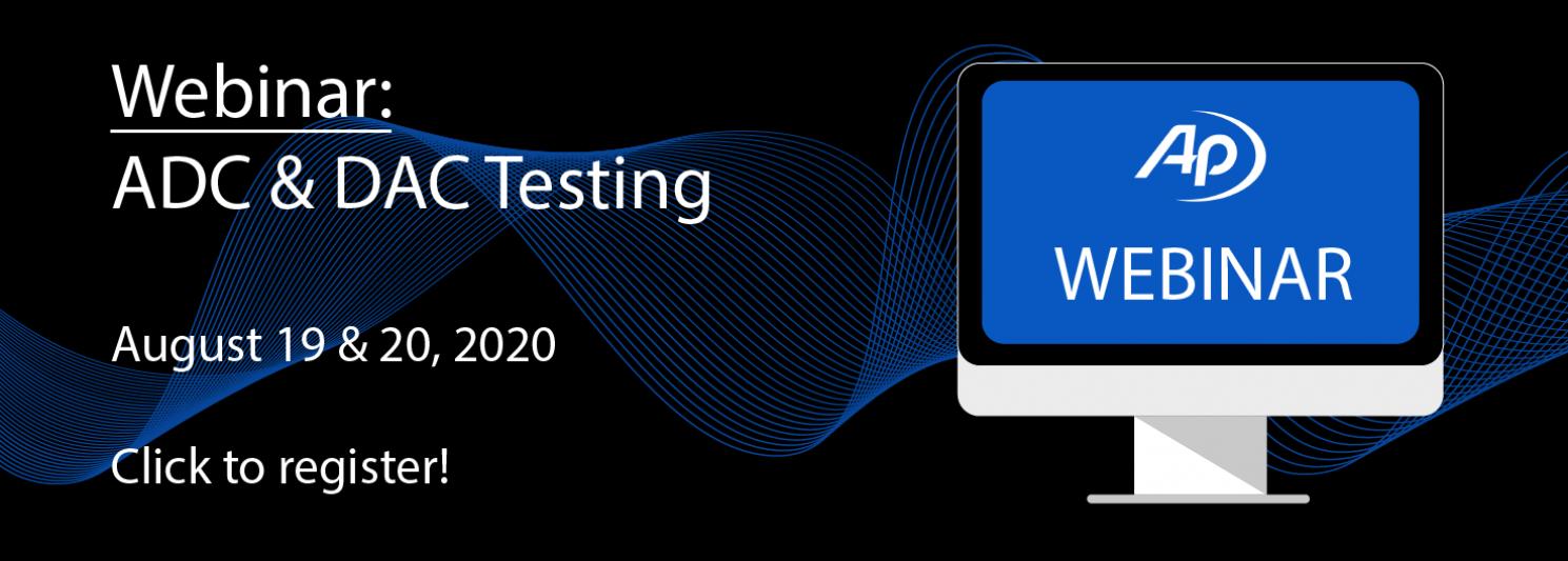 Webinar: ADC & DAC Testing