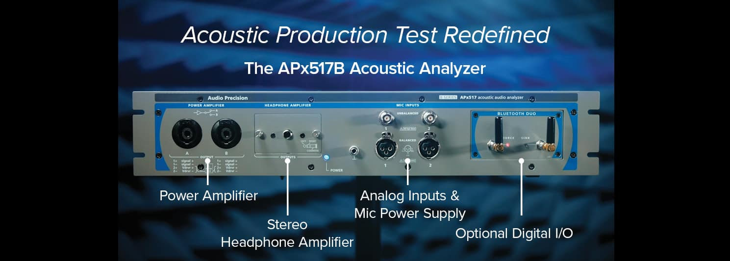 APx517B - Acoustic Production Test Redefined
