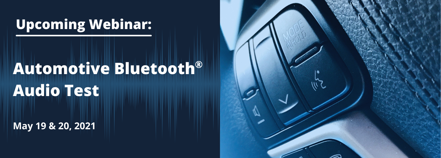 Audio Precision Webinar: Automotive Bluetooth Audio Test